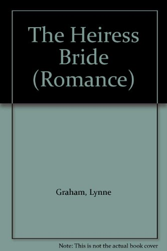 9780263175325: The Heiress Bride (Romance)
