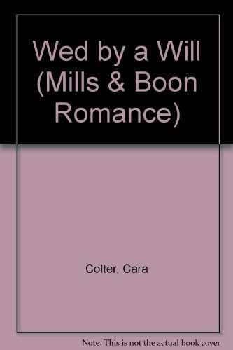 9780263175868: Wed By A Will (Romance)