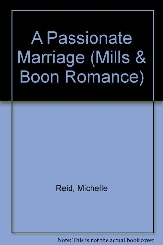 9780263176292: A Passionate Marriage (Romance)