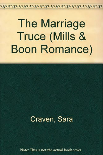 9780263176308: The Marriage Truce (Mills & Boon Romance)