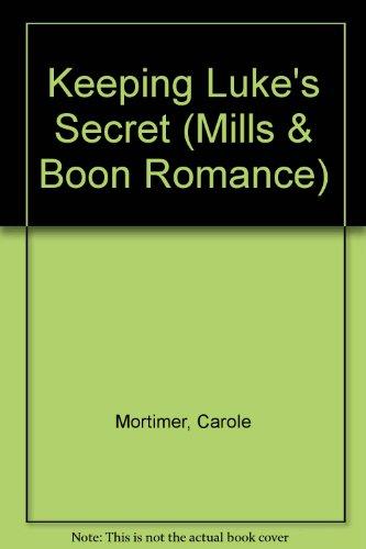 9780263176315: Keeping Luke's Secret (Mills & Boon Romance)