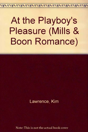 9780263176629: At the Playboy's Pleasure (Mills & Boon Romance)