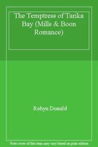 9780263176803: The Temptress of Tarika Bay (Mills & Boon Romance)