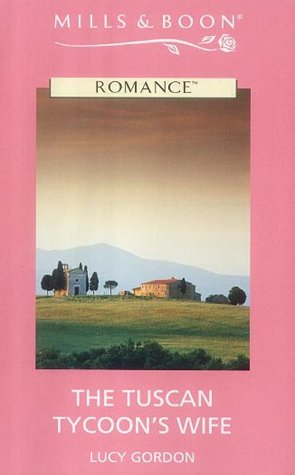9780263177169: The Tuscan Tycoon's Wife