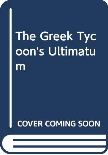 9780263177305: The Greek Tycoon's Ultimatum (Romance)