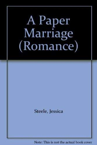 A Paper Marriage (Mills & Boon Romance): Steele, Jessica