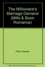 9780263177596: The Millionaire's Marriage Demand (Mills & Boon Romance)