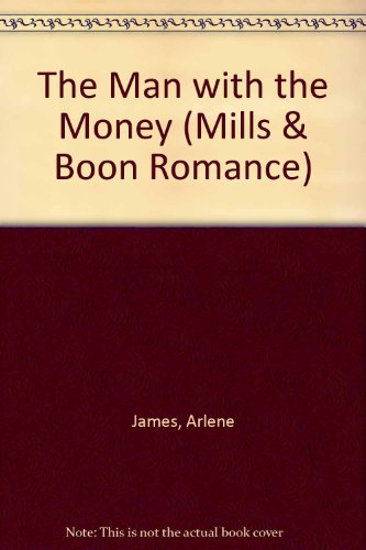 9780263177947: The Man with the Money (Mills & Boon Romance)