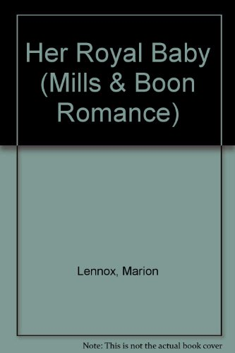 9780263177961: Her Royal Baby (Mills & Boon Romance)