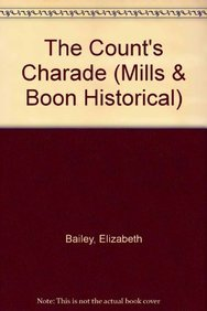 9780263178364: The Count's Charade (Mills & Boon Historical)