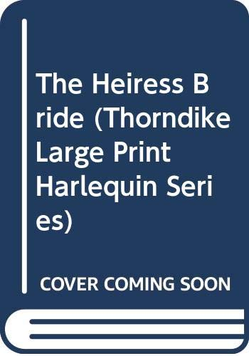 9780263178685: The Heiress Bride