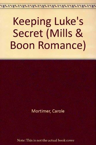 9780263179095: Keeping Luke's Secret (Mills & Boon Romance)