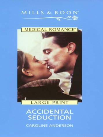 9780263179675: Accidental Seduction (Mills & Boon Medical)