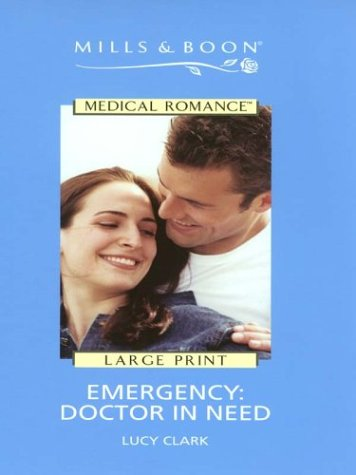 9780263179705: Emergency: Doctor In Need (Medical Romance)