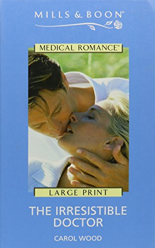 9780263179811: The Irresistible Doctor (Mills & Boon Medical Romance)