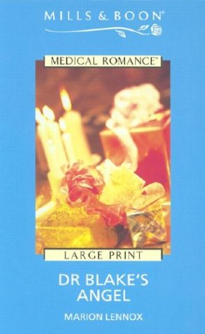 9780263179859: Dr Blake's Angel (Mills & Boon Medical Romance)