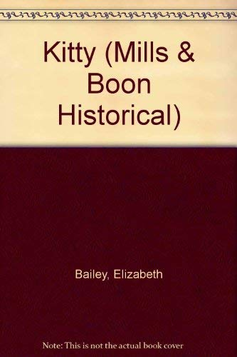 Kitty (Mills & Boon Historical Romance): Elizabeth Bailey