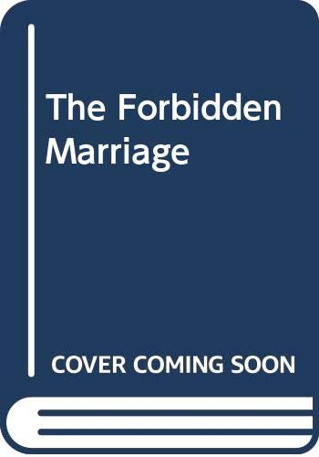 9780263180480: The Forbidden Marriage