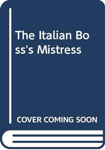 9780263180510: Italian Boss's Mistress, the: Large Print
