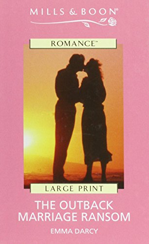 9780263180923: The Outback Marriage Ransom (Romance)