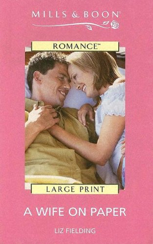 A Wife on Paper (Harlequin Large Print): Liz Fielding