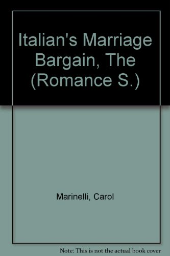 9780263182088: Italian's Marriage Bargain, The (Romance S.)