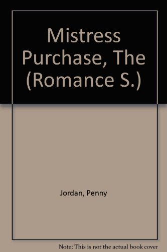9780263182194: Mistress Purchase, The (Romance S.)
