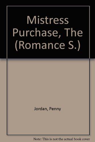 9780263182194: Mistress Purchase, The (Romance S.)