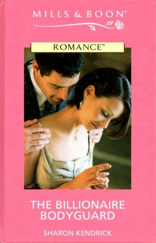 9780263182545: The Billionaire Bodyguard (Romance)