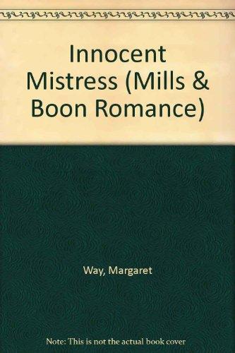 9780263182750: Innocent Mistress (Romance)