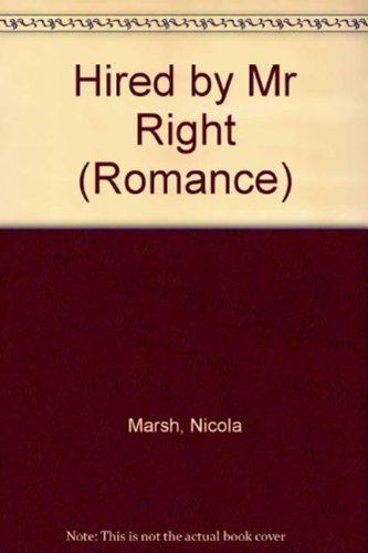 9780263183252: Hired By Mr Right (Romance)