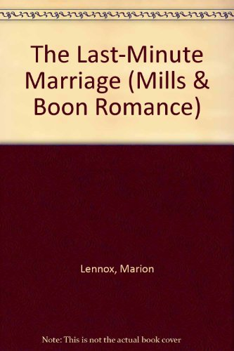 9780263183573: The Last-Minute Marriage (Romance)
