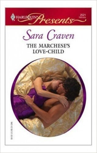 9780263183665: The Marchese's Love-Child (Romance)