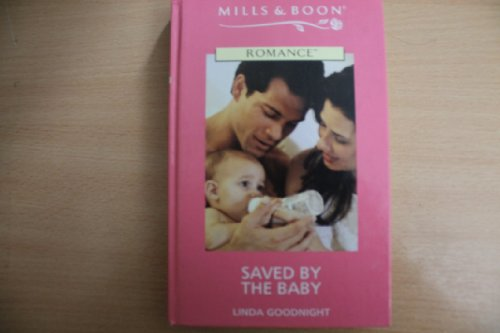 9780263183924: Saved by the Baby
