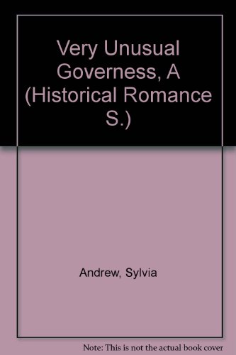 9780263183993: Very Unusual Governess, A (Historical Romance S.)
