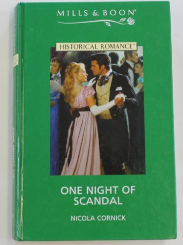 9780263184099: One Night of Scandal (Historical Romance)