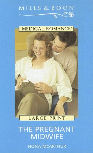 9780263184488: The Pregnant Midwife