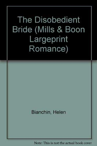 9780263185720: The Disobedient Bride