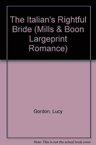 9780263185911: The Italian's Rightful Bride