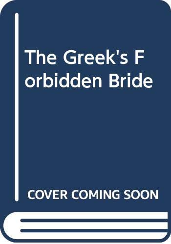 9780263185980: The Greek's Forbidden Bride (Romance Large Print)