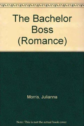 9780263186246: The Bachelor Boss (Romance)