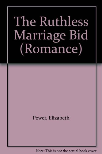 9780263186338: The Ruthless Marriage Bid (Romance)