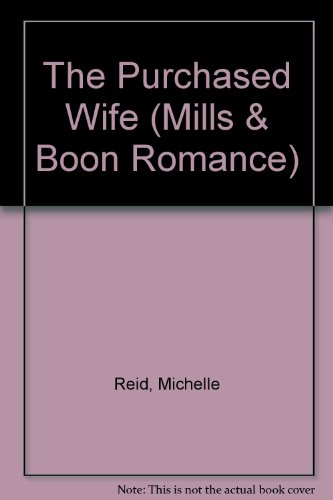 9780263186444: The Purchased Wife (Romance)