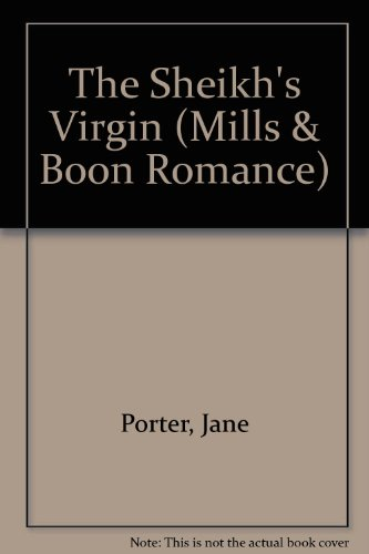 The Sheikh's Virgin (Romance) (0263186482) by Jane Porter