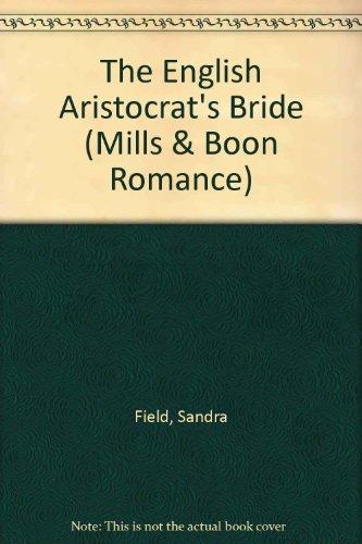 9780263186642: The English Aristocrat's Bride (Romance)