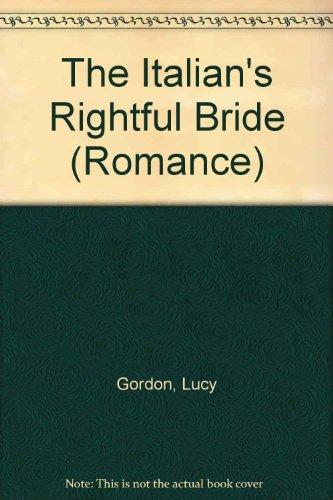 9780263186673: The Italian's Rightful Bride (Romance)