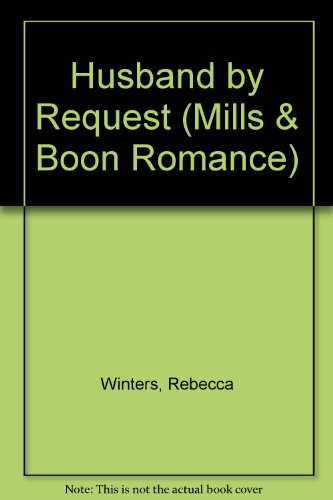 9780263186680: Husband by Request (Mills & Boon Romance)