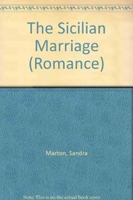 The Sicilian Marriage (Romance) (0263187098) by Sandra Marton