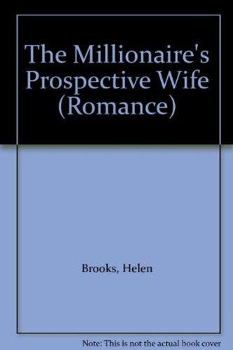 9780263187113: The Millionaire's Prospective Wife (Romance)