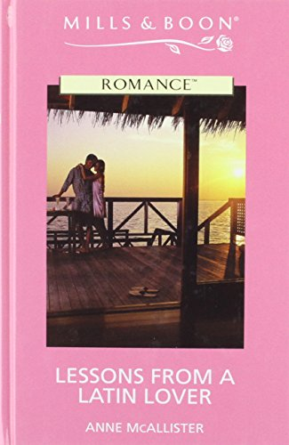 9780263187137: Lessons from a Latin Lover (Romance)